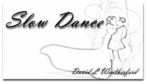 Slow Dance - Title