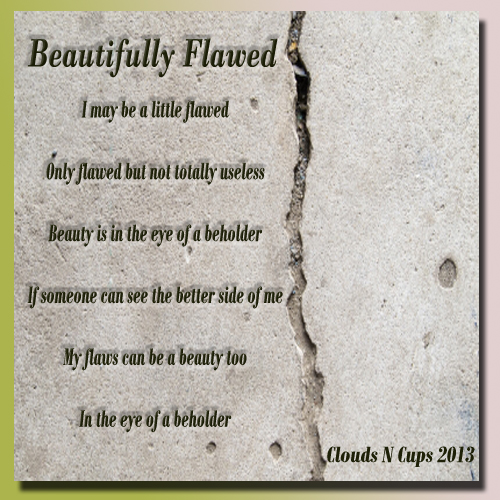 04192013 - Beautifully Flawed
