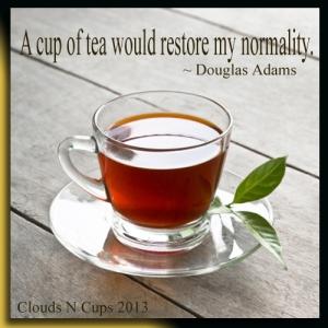 09042013 - A Cup of Tea