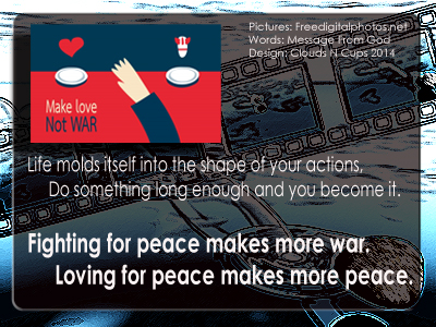20JAN2014 - Make Love Not War